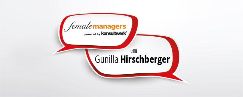 femalemanagers trifft Gunilla Hirschberger