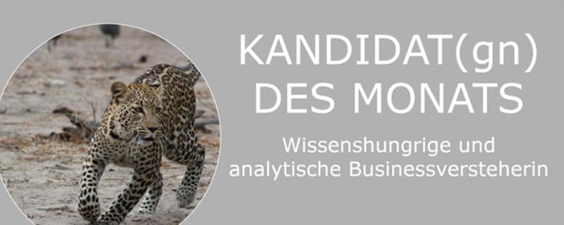 Kandidatin des Monats August - Wissenshungrige und analytische Businessversteherin